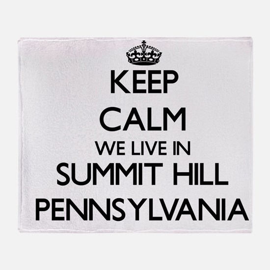 Keep calm we live in Summit Hill Pen Throw Blanket
