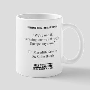 WE'RE NOT 25 Mug