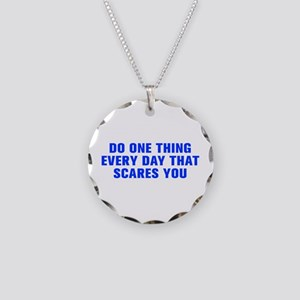 Do one thing every day that scares you-Akz blue Ne