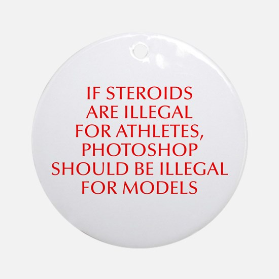 If steroids are illegal for athletes Photoshop sho