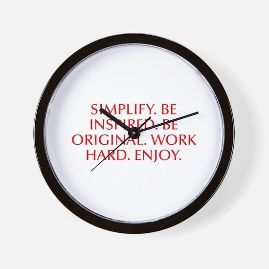 Simplify Be inspired Be original Work hard Enjoy-O