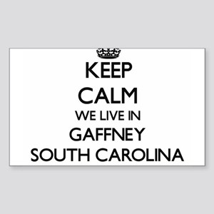 Keep calm we live in Gaffney South Carolin Sticker