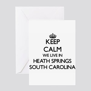 Keep calm we live in Heath Springs Greeting Cards