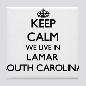 Keep calm we live in Lamar South Caro Tile Coaster