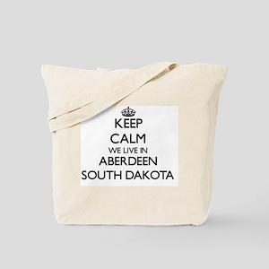 Keep calm we live in Aberdeen South Dakot Tote Bag