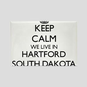 Keep calm we live in Hartford South Dakota Magnets