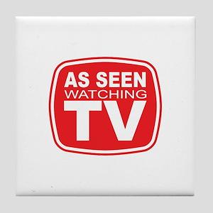 As Seen Watching TV Tile Coaster