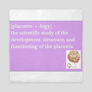 placentology Queen Duvet