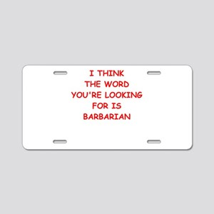 barbarian Aluminum License Plate