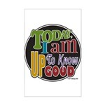 Up to Know Good Mini Poster Print