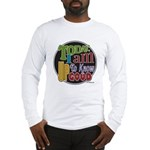 Up to Know Good Long Sleeve T-Shirt