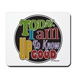 Up to Know Good Mousepad