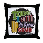 Up to Know Good Throw Pillow