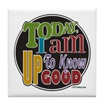 Up to Know Good Tile Coaster