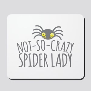 Not-So-Crazy Spider lady Mousepad