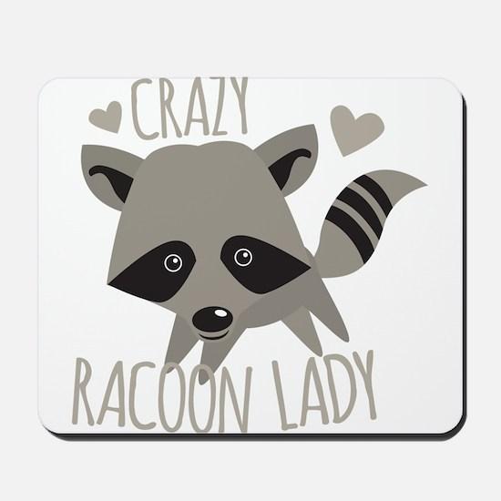 Crazy Racoon Lady Mousepad