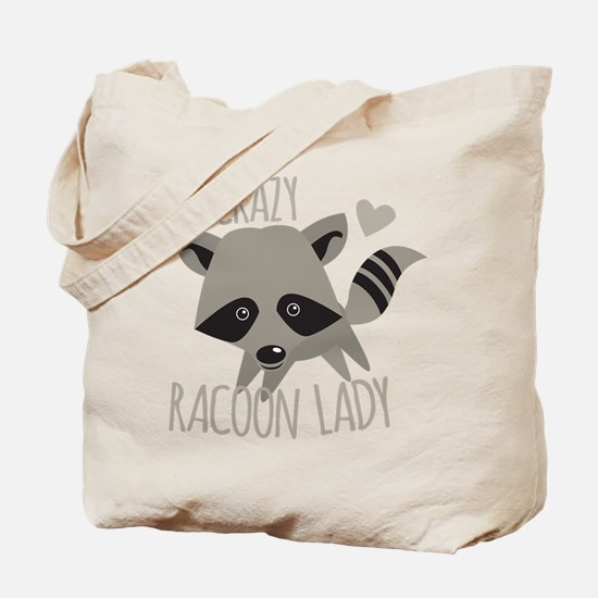 Crazy Racoon Lady Tote Bag