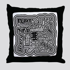 Slut (Black Design) Throw Pillow