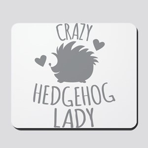 Crazy Hedgehog Lady Mousepad