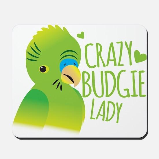 Crazy Budgie Lady Mousepad