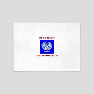 Funny Half Jewish the Bottom 1/2 fo 5'x7'Area Rug