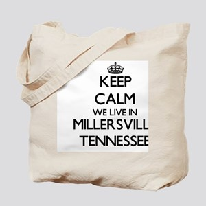 Keep calm we live in Millersville Tenness Tote Bag