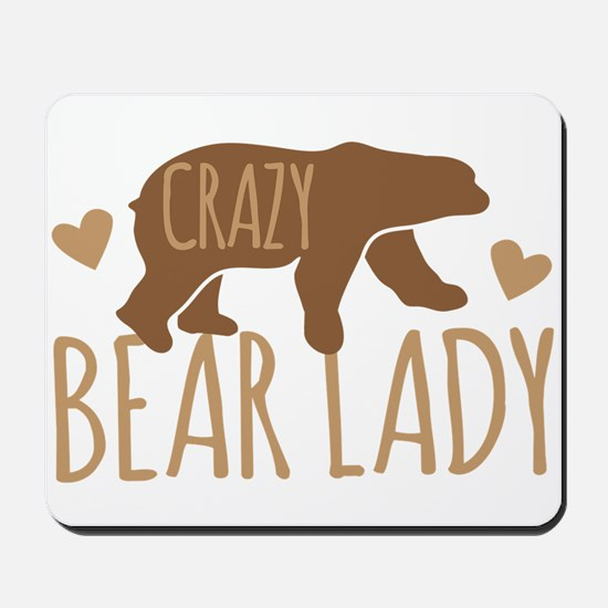 Crazy Bear Lady Mousepad