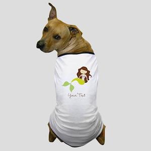 Cute Girl Mermaid, Green & Brown Dog T-Shirt