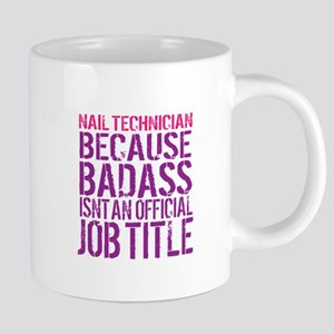 Badass Nail Tech Mugs