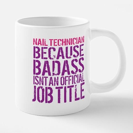 Badass Nail Tech Mugs