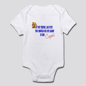 you should see my daddy in hi Infant Bodysuit