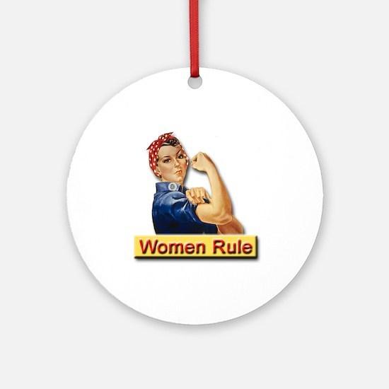 Women Rule Round Ornamentfor Strong Women