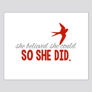She Believed She Could Posters