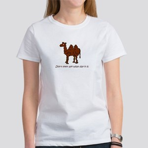 CAMEL - Don't even ask what day it is T-Shirt