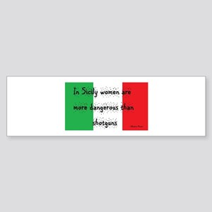 In Sicily Bumper Sticker