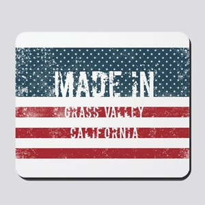 Made in Grass Valley, California Mousepad