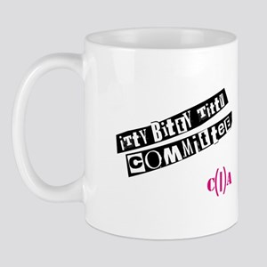 Itty Bitty Titty Committee Movie Mug