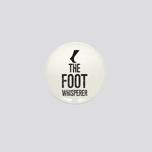The Foot Whisperer Mini Button