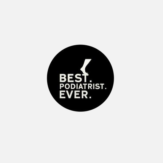 Best Podiatrist Ever Mini Button