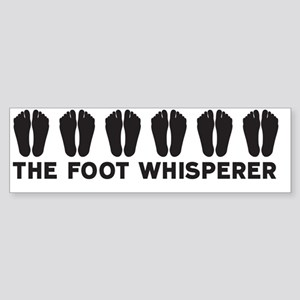 The Foot Whisperer Bumper Sticker