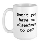 An Elsewhere To Be Mugs