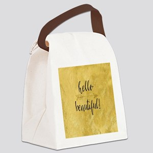 hello beautiful Canvas Lunch Bag