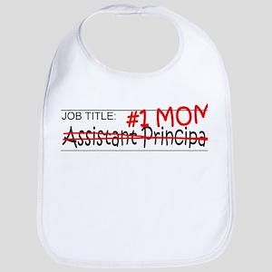 Job Title #1 Mom Asst Principal Baby Bib