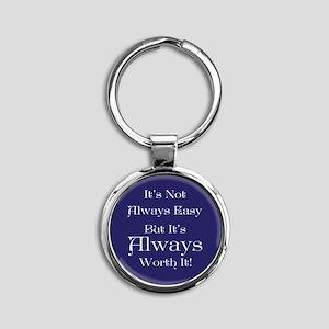 Always Worth It Round Keychain