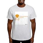 Grills Just Wanna Have Fun Light T-Shirt