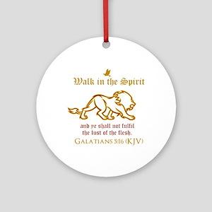 Walk in the Spirit Ornament (Round)