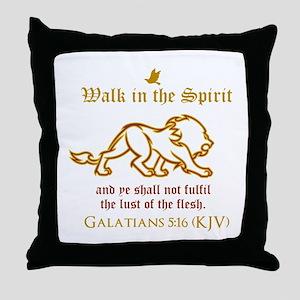 Walk in the Spirit Throw Pillow