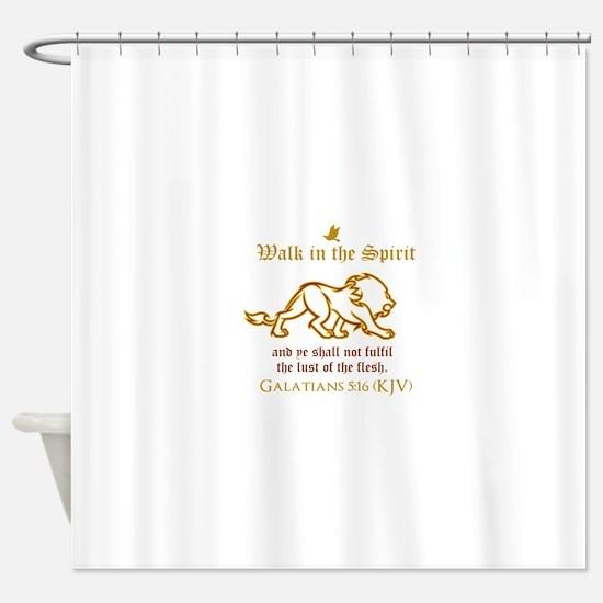 Walk in the Spirit Shower Curtain