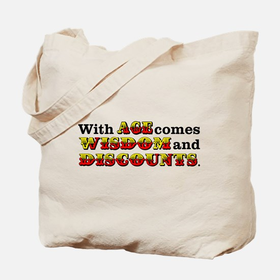 Senior Citizen Humor Tote Bag