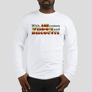 Senior Citizen Humor Long Sleeve T-Shirt
